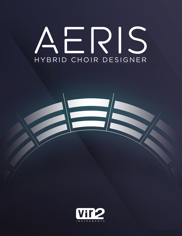 Aeris: Hybrid Choir Designer - Superior Choirs, Solo Singers & Sound Design