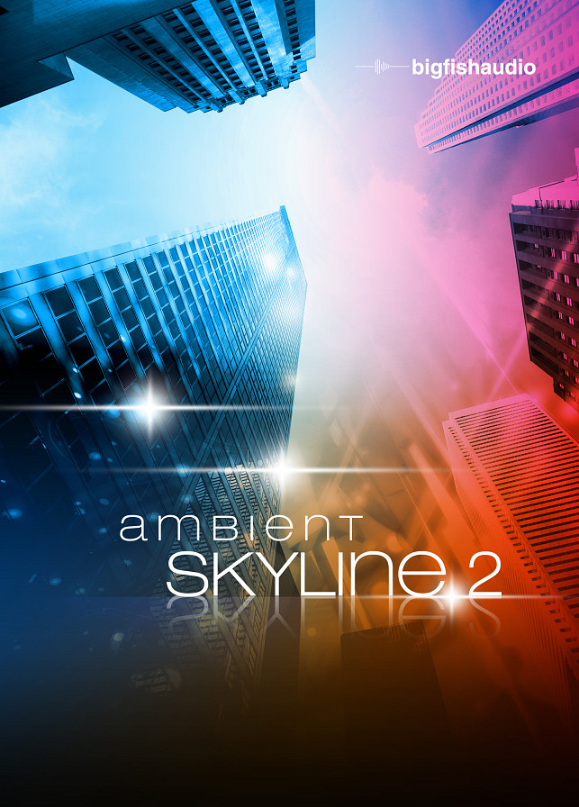 Ambient Skyline 2 - Ambient & cinematic chillout loops, rhythm beds and samples