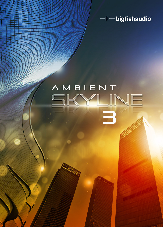 Ambient Skyline 3 - 7.39GB of original atmospheric, ambient content