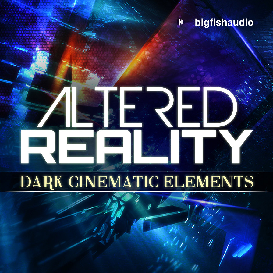 Altered Reality: Dark Cinematic Elements - 8.62 GB of instruments and atmospheres from an altered reality