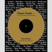 Classic Tracks - The real stories behind 68 seminal recordings