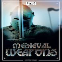 Medieval Weapons - Construction Kit - 4,500 sound effects of hand weapons, ranged weapons, siege weapons and armor