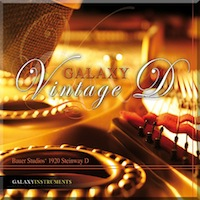 Galaxy Vintage D - A legendary grand piano - now a virtual instrument
