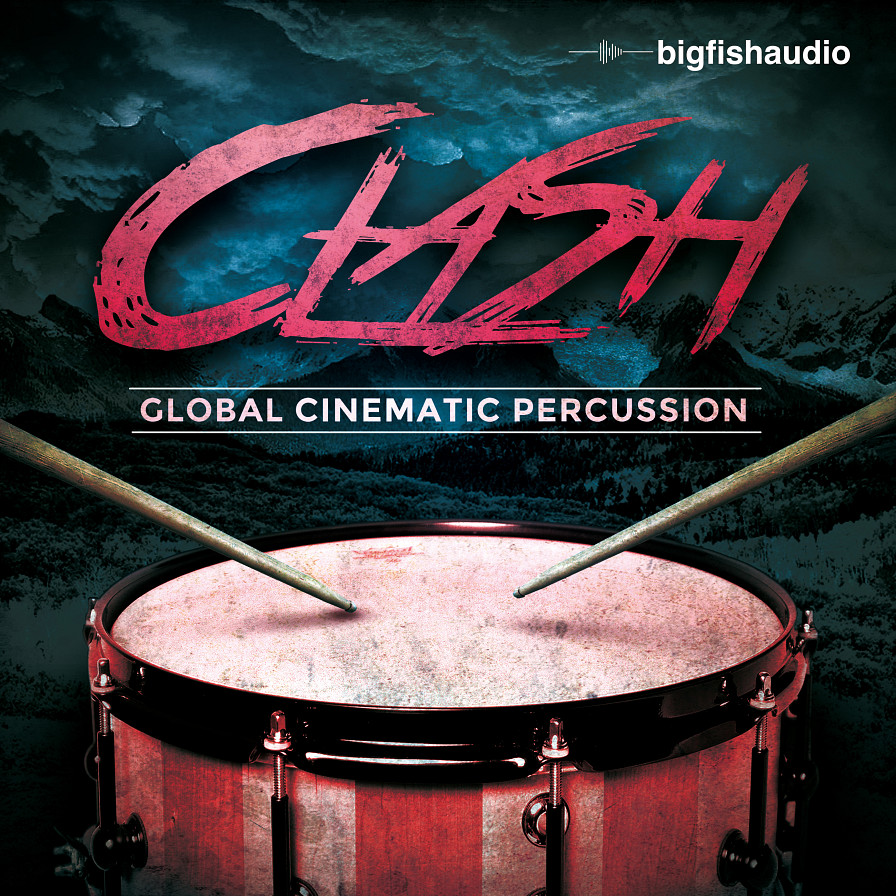 Clash: Global Cinematic Percussion - 20 expertly crafted construction kits for any cinematic adventure