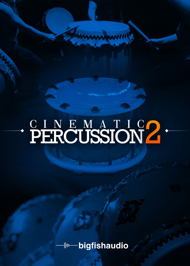Cinematic Percussion 2 - The follow-up to the highly acclaimed Cinematic Percussion