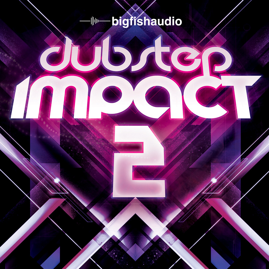 Dubstep Impact 2 - 10 Dubstep construction kits created to be the next big hit