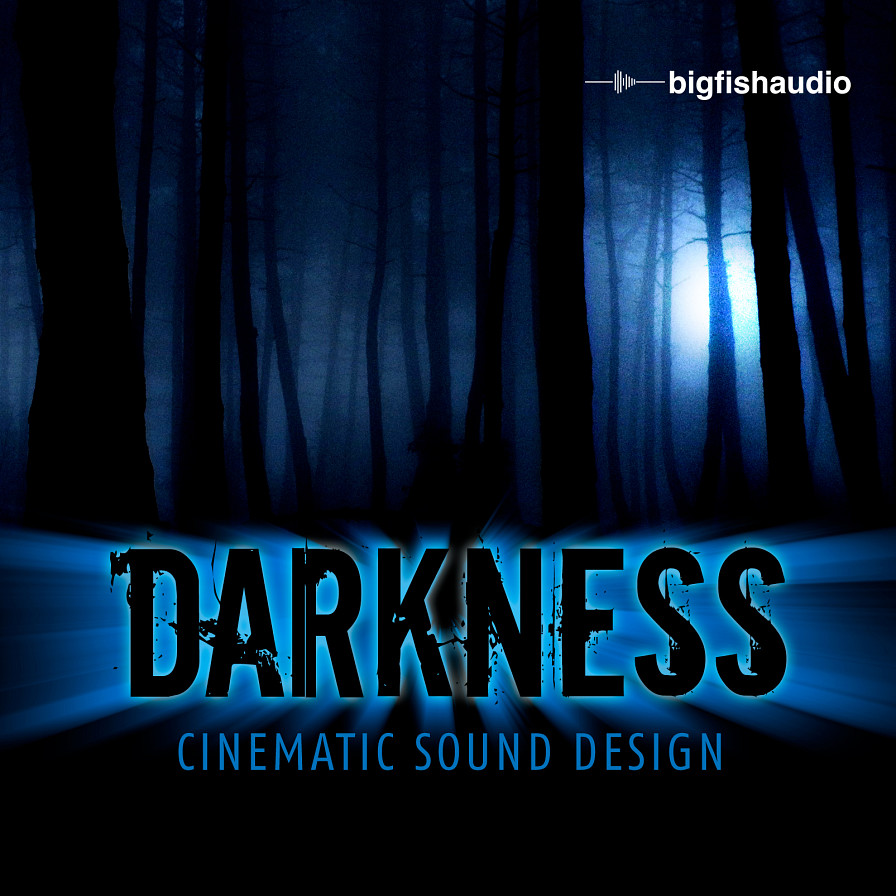 Darkness: Cinematic Sound Design - High quality, dark stylized, cinematic sound design