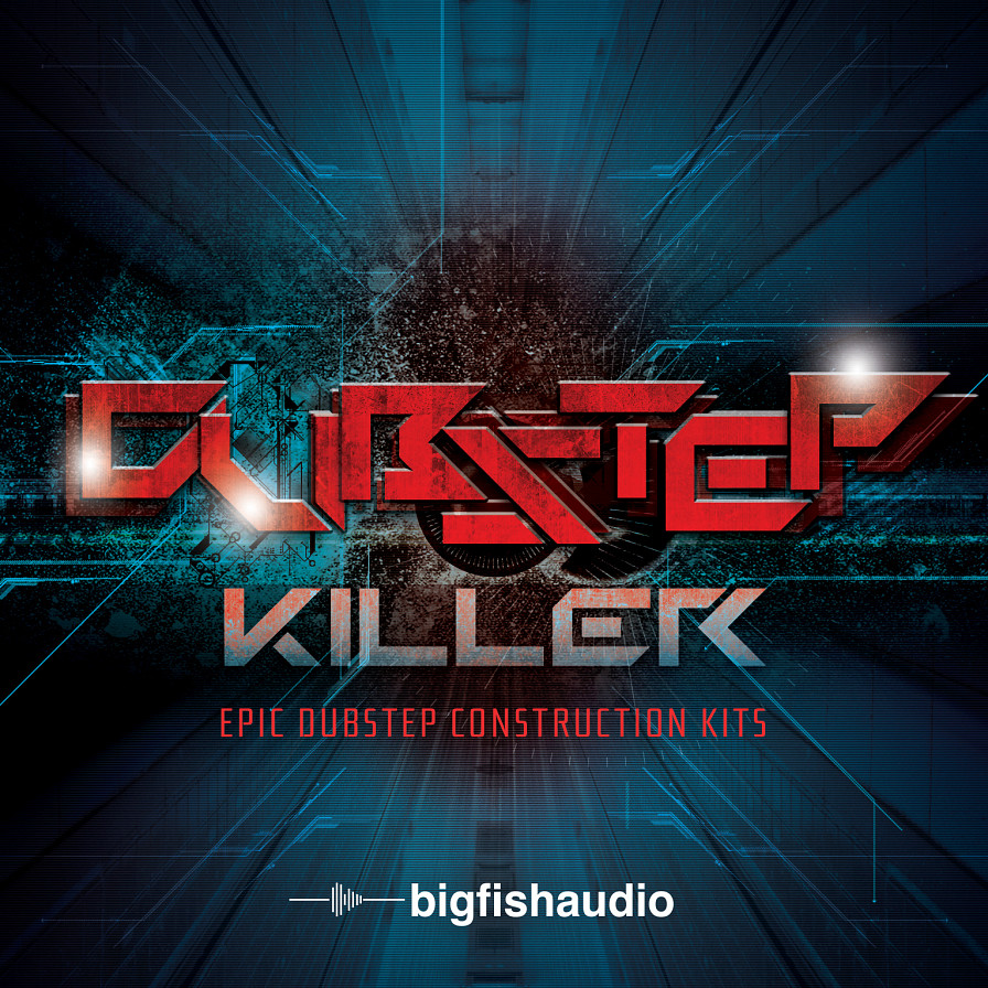 Dubstep Killer - Killer Dubstep in 12 construction kits