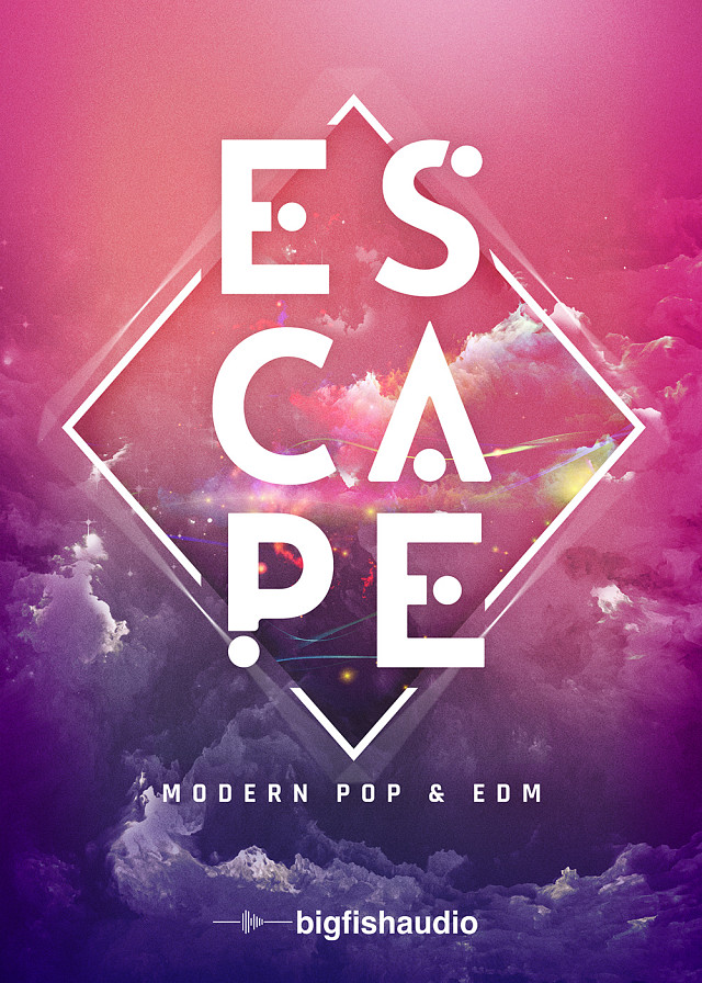 Escape: Modern Pop & EDM - 50 festival-ready Construction Kits