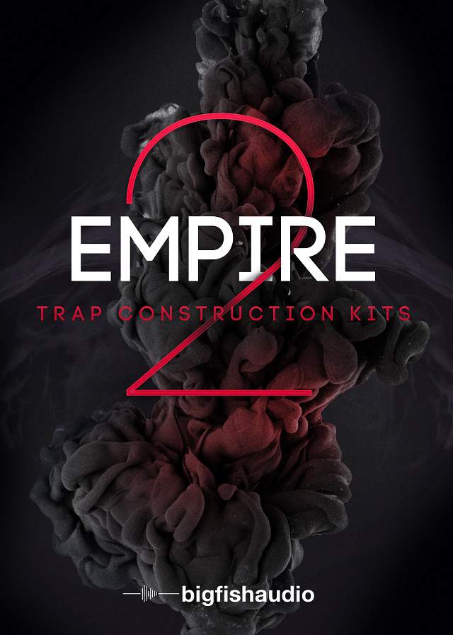 Empire 2: Trap Construction Kits - 50 Construction Kits to keep your Trap workflow moving