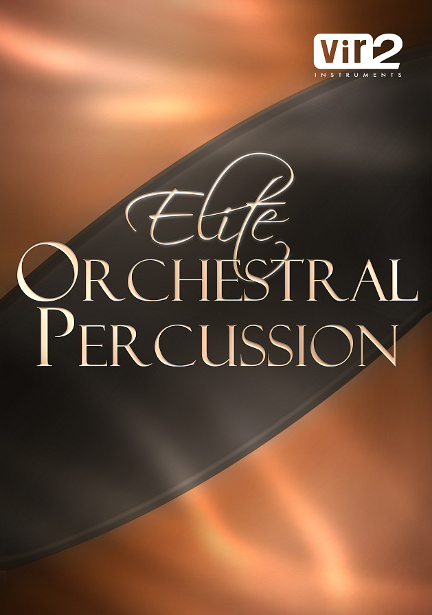 Elite Orchestral Percussion - The premier orchestral percussion library for a new generation of composers