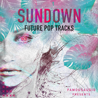 Sundown - Future Pop Tracks - Everything you need to create your next summer hit