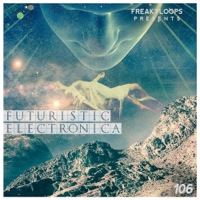 Futuristic Electronica - 2.02GB packed with emotive and anthemic sounds, memorable melodies and more