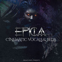 Epica: Cinematic Vocals & Beds - A diverse range of inspiring cinematic vocals and musical elements
