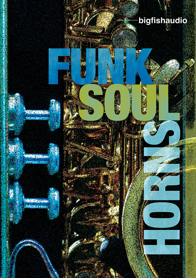 Funk Soul Horns - Classic horn section licks and solos for Funk, Soul, Hip Hop and R&B