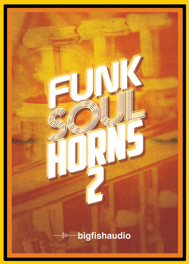 Funk Soul Horns 2 - An immense collection of horn section & solo-instrument licks