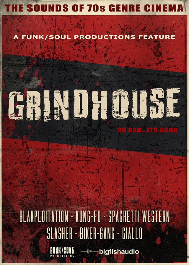 Grindhouse - A virtual instrument that captures the heart and soul of B-Movie cinema