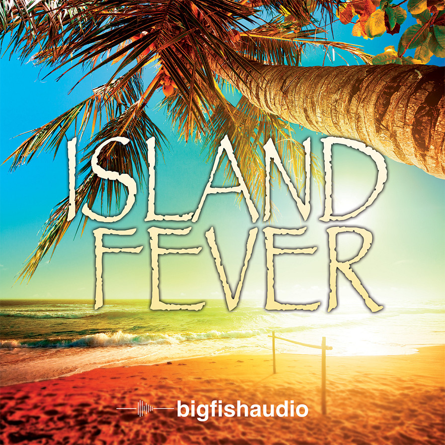 Island Fever - 12 laid-back construction kits loaded with essential island sounds