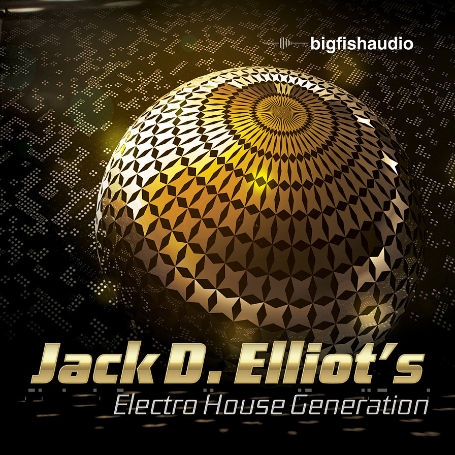 Jack D. Elliot's Electro House Generation - Jack D. Elliot continues to bring you only his best