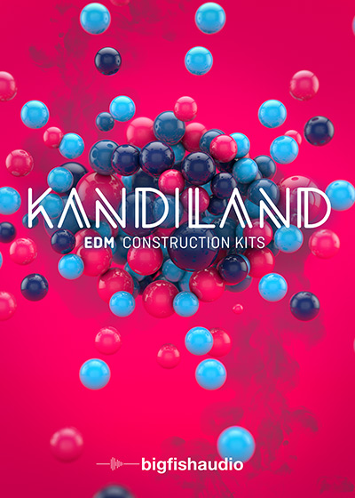 Big Fish Audio: KandilandKits De Construcci?n EDM ()
