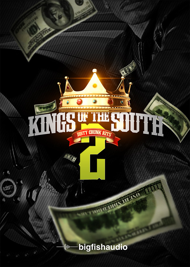 Kings of the South Vol.2: Dirty Crunk Kits - The Dirty South Kings are BACK