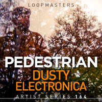 Pedestrian Dusty Electronica - An ethereal selection of hypnotic sounds