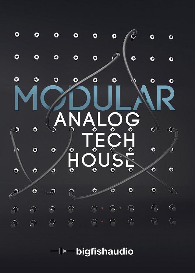 Modular: Analog Tech House - 50 unique construction kits full of real analog synth elements