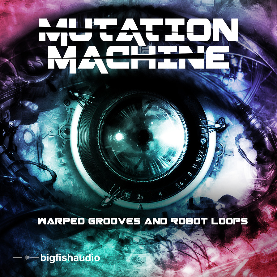 Mutation Machine: Warped Grooves and Robot Loops - Distorted, mutated, and processed futuristic drum and percussion rhythm beds
