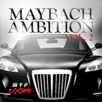 Maybach Ambition Vol. 2 - 2.76 GB in the styles of Rick Ross, Jeezy, Meek Mili and more