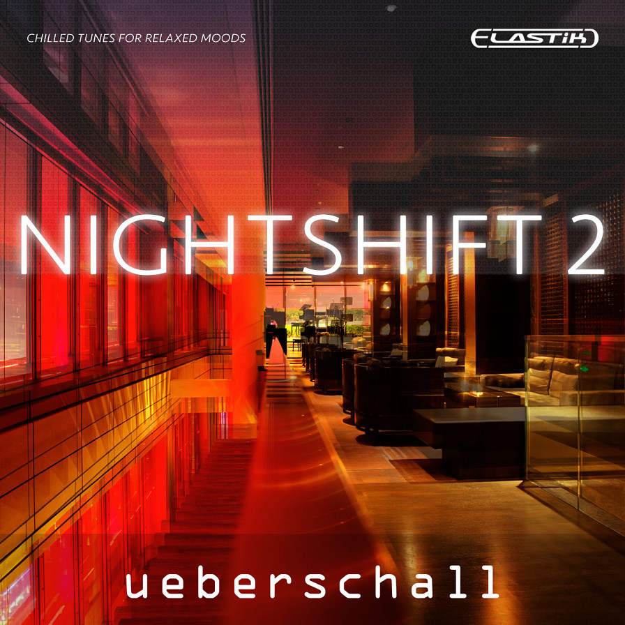 Nightshift 2 - Chilled tunes for relaxed moods