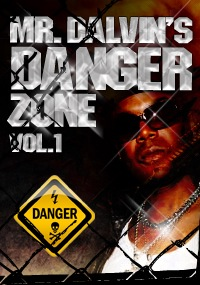 Mr. Dalvin's Danger Zone Vol. 1 - Platinum sounding, unique, gritty and dirty loops are what you get in MDDZ Vol.1
