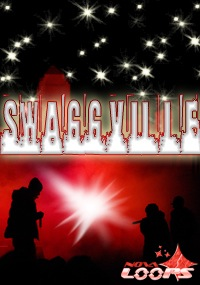 Swaggville - SwaggVille.  The town that brings you gritty beats that are full of swag