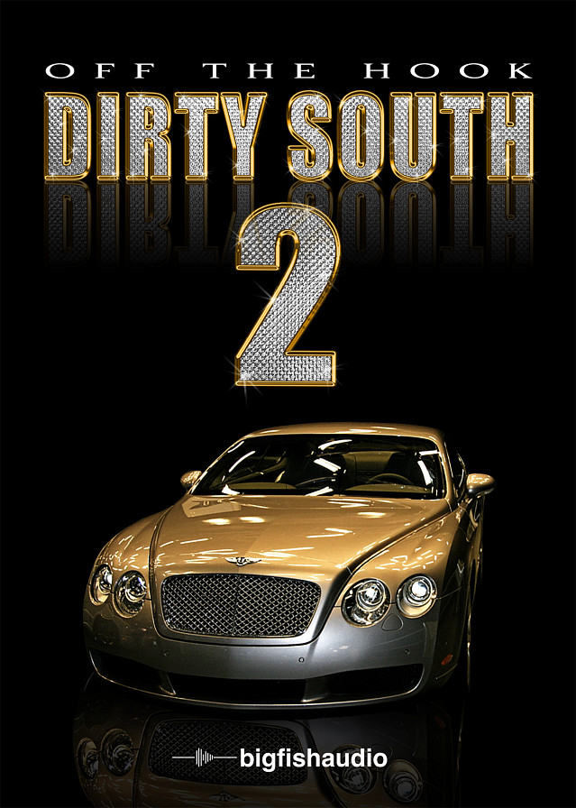Off The Hook Dirty South 2 -  A fresh new collection of hits straight from the south