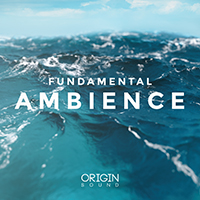 Fundamental Ambience - Beautiful chord progressions infused with modern production techniques