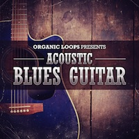 Acoustic Blues Guitar - A fresh collection of Acoustic Blues Guitar loops and samples