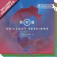 RnB Chillout Sessions Bundle (Vols 4-6) - 15 distinctive construction kits with one-shots, FX tails, MIDI, and more