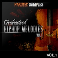Orchestral Hip Hop Melodies Vol.1 - A rare collection of instantly usable, premium quality melody loops