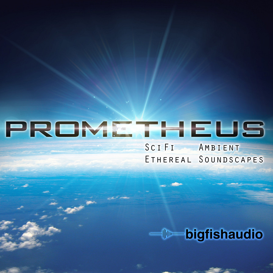 Prometheus - Ambient Sci Fi & Ethereal Soundscapes - 16 contemporary film scoring & ambient cinematic construction kits