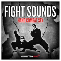 Fight Sounds - Hand Combat SFX - A hard hitting collection of diverse fight sound elements