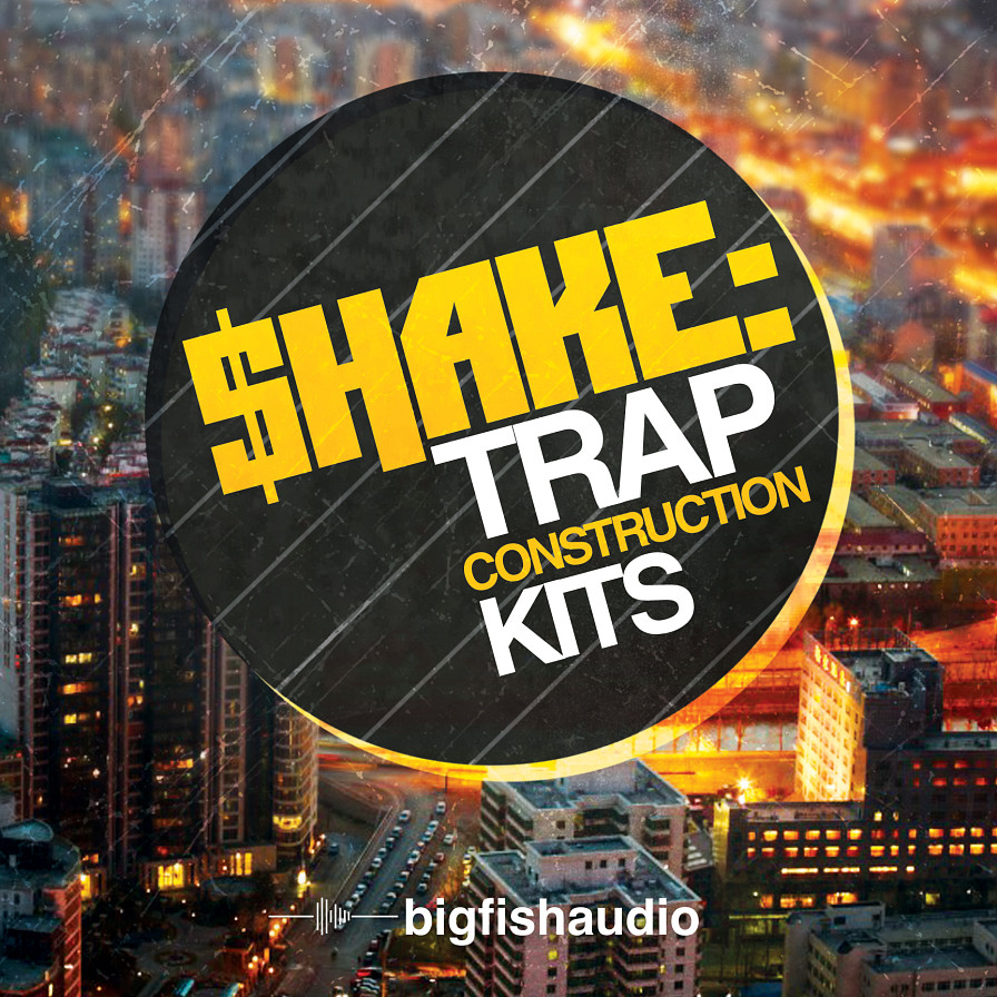 Shake: Trap Construction Kits - 10 Trap construction kits that will make your speakers SHAKE