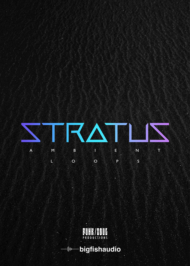 Stratus: Ambient Loops - Clouds of warm ambience, colorful melodies, and experimental rhythm loops