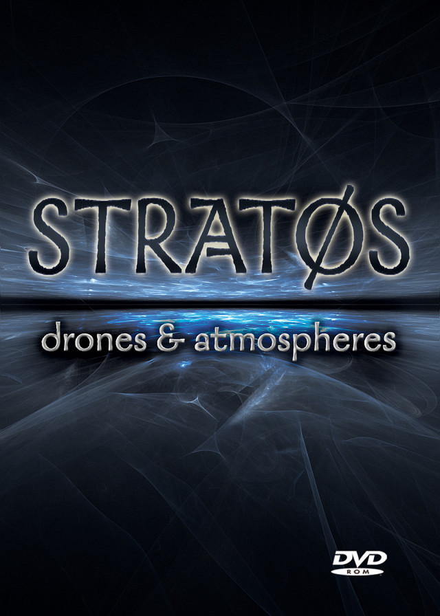 Stratos: Drones & Atmospheres - 4 GB of evolving drones and dark atmospheres