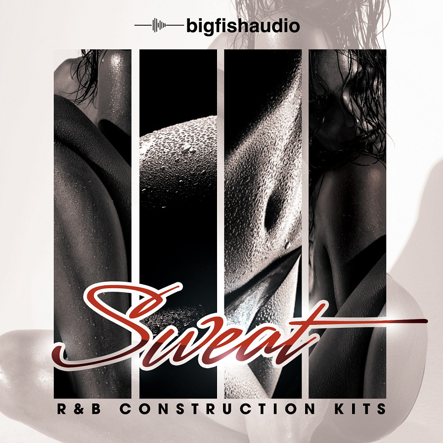 Sweat: R&B Construction Kits - Hot...sexy...R&B