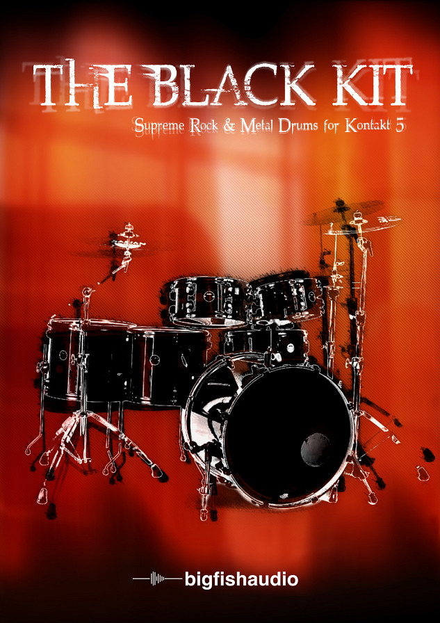 Black Kit, The - A high octane Rock and Metal Drum Virtual Instrument for Kontakt