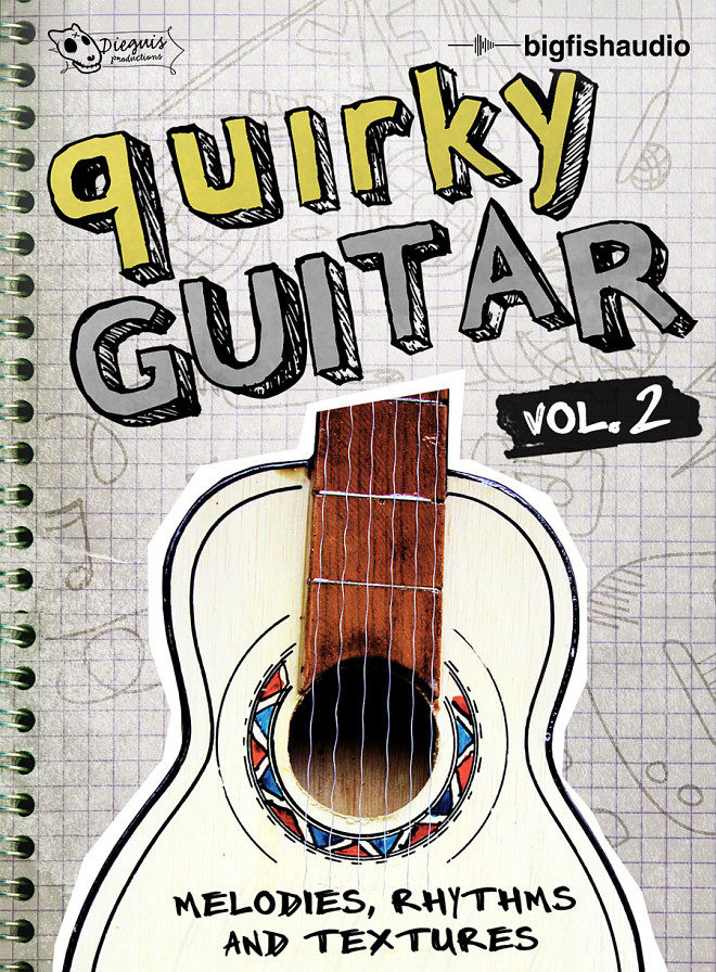 Quirky Guitars vol. 2 - A collection of quirky Melodies, Rhythms and Textures