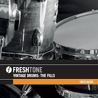 Freshtone Vintage Drums: The Fills - Vintage drum fills by Freshtone