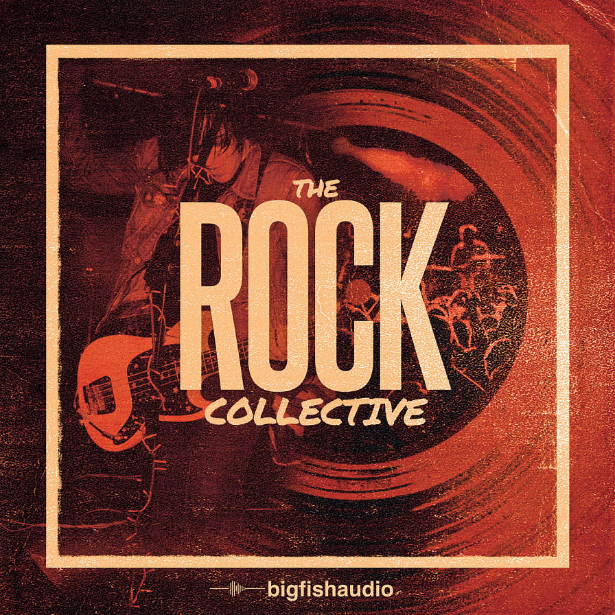 The Rock Collective - 10 pumped up Rock kits for the modern producer