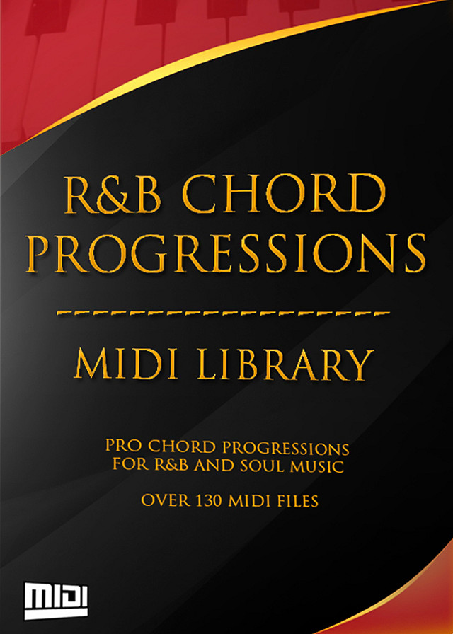 R&B Chord Progressions MIDI Library, The - 130 MIDI files containing proven Urban chord progressions