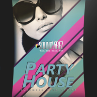Party House - Get the party started with these pumpin' beats