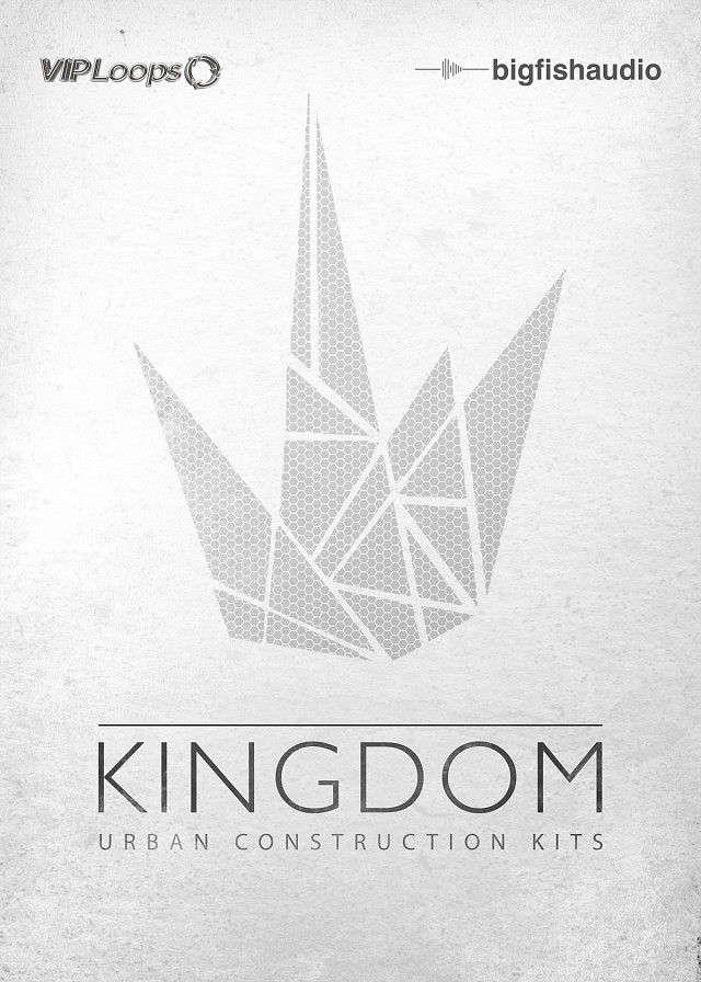Kingdom - 55 Hip Hop, RnB, and Trap construction kits